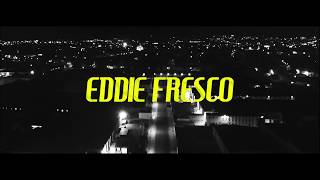 Eddie Fresco - WYA? (Music Video)
