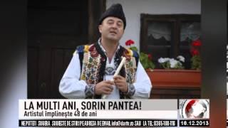 LA MULTI ANI, SORIN PANTEA! (2013 12 18)