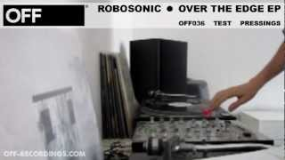 TEASER: Robosonic - Over The Edge EP - OFF036 (release date: 12th September 2012)