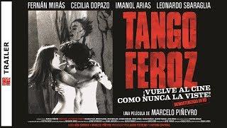 Tango Feroz HD -TRAILER- Vuelve al Cine