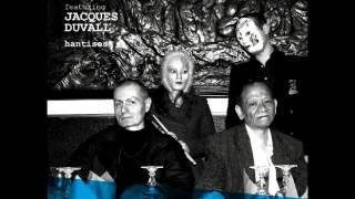 Phantom ft Jacques Duvall  -  J'ai Fait Sauter Le Monde