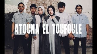 ATOUNA EL TOUFOULE Cover by SABYAN width=