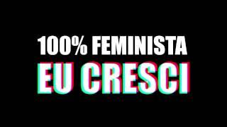 100% Feminista - Mc Carol e Karol Conka - Letra  [Lyrics Video]