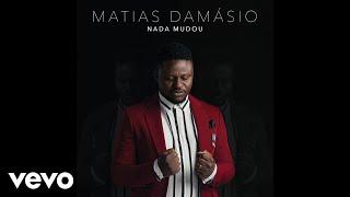 Matias Damasio - Nada Mudou (Audio) width=