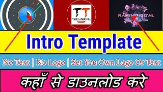 How to download intro template without text hindi version video by Teachnical Teach📱📱🖥
