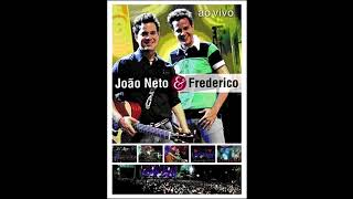 João Neto e Frederico -  Difícil (Ao Vivo)