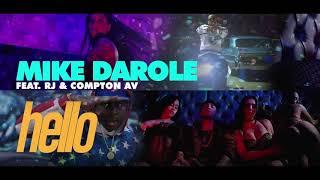 "Mike Darole - HELLO Feat RJ & Compton AV (""CLEAN"" RADIO VERSION WITH ""LYRICS"")"