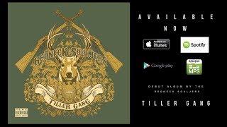 Redneck Souljers - Tiller Gang: The Album