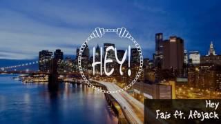 [Audio] Hey - Faise ft. Afrojack