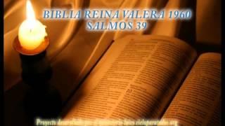 BIBLIA REINA VALERA 1960 SALMOS 39