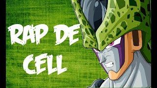 Rap de Cell (DRAGON BALL Z) || Frikirap || CriCri :D