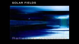 Solar Fields - Self Transforming Experience (First Movement)