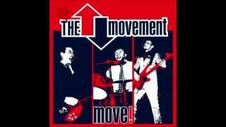 The Movement - I Need You
