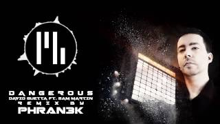David Guetta - Dangerous (Electro Dubstep Remix by Phran3k)