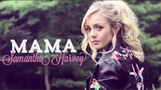 Jonas Blue - Mama ft William Singe | Cover by Samantha Harvey Lyrics