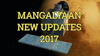 Mangalyaan New Updates 2017 | Mars Orbiter Mission | ISRO