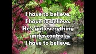 I Have to Believe w/ lyrics Sung by Rita Springer