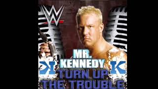 "WWE Mr. Kennedy 2nd Theme ""Turn Up The Trouble (V1)"" (HQ - HD)"