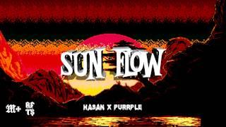 HASAN x PURRPLE - SUNFLOW [prod. Hasan x Pete]