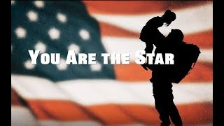 Military Appreciation; Military Kid Thank You; You Are The Star; (Original Song By Soldier's Mom)
