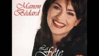 Manon Bédard - Il m'a montré à Yodler (Version Dance) (La fête 1997)