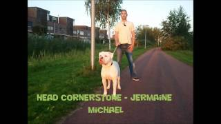 Head Cornerstone - Jermaine Michael