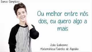 João Guilherme - Matemática/Cabelos de Algodão (Com Letra)