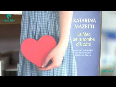 Vidéo de Katarina Mazetti