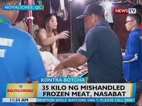 BT: 35 kilo ng mishandled frozen meat, nasabat sa Novaliches