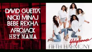 Sledgehammer Mama (Fifth Harmony vs. David Guetta feat. Nicki Minaj) [Mashup]