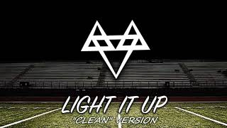 "NEFFEX - Light It Up ""clean version"""