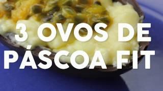 3 Receitas Fáceis de Ovo de Páscoa de Colher Fit
