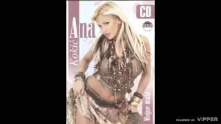 Ana Kokic - Da li si to ti - (Audio 2006)