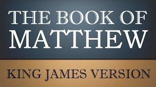 Gospel According to Matthew - Chapter 1 - KJV Audio Bible