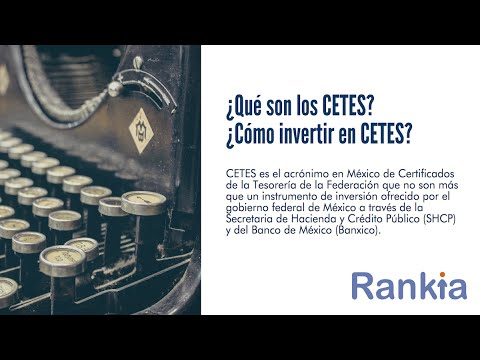 En el siguiente video aprenderemos qué son los CETES y cómo podemos invertir en ellos.