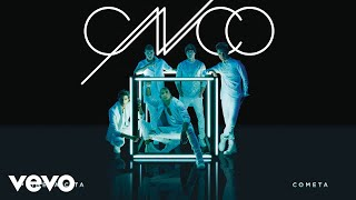 CNCO - Cometa (Cover Audio)