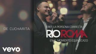 Río Roma - De Cucharita (Cover Audio)
