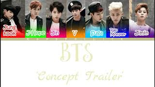 BTS 'Concept Trailer' Color Coded Lyrics [Han|Rom|Eng]