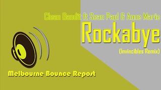 Clean Bandit ft Sean Paul & Anne Marie - Rockabye (Invincibles Remix)