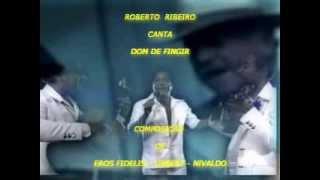ROBERTO RIBEIRO / DOM DE FINGIR