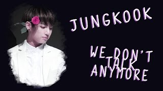 [TWT] BTS Jungkook - We Don't Talk Anymore (Cover lyrics)