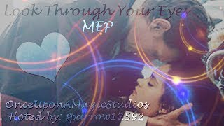 {OUAMS} Looking Through Your Eyes MEP