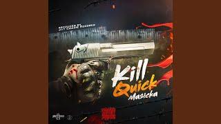 Kill Quick