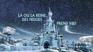 La Reine des Neiges - Prolongez la magie à Disneyland® Paris !