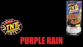 Purple Rain - TNT Fireworks® Official Video