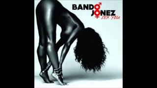 Bando Jonez - Sex You (Explicit) [New R&B 2014]