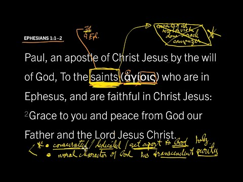 Ephesians 1:1–2 // Part 5 // Are Only Special Christians Saints?