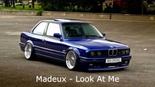 Madeux - Look At Me [Download link in description]