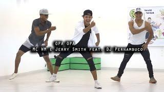 MC WM e Jerry Smith ft. DJ Pernambuco - Opa Opa