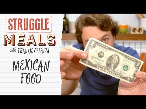 Mexican Food For Cheap | Struggle Meals